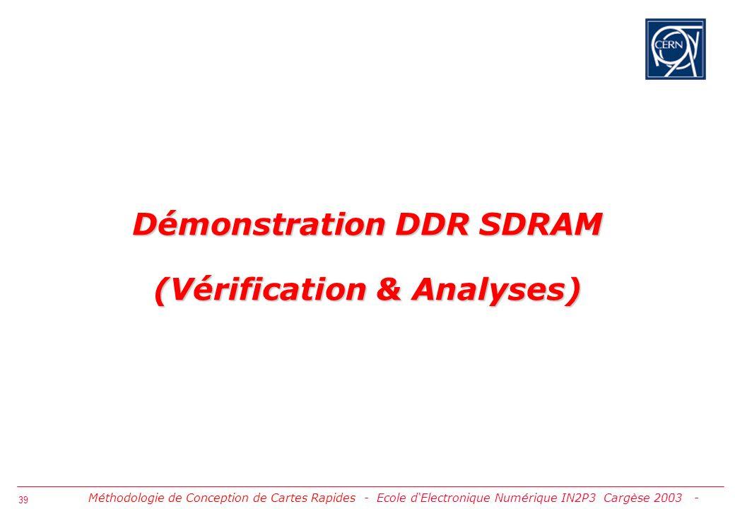 40 [Tache F] Vérification de Non Violation Avant Fabrication du PCB Sous-ensemble DDR SDRAM (D6) Partiellement Placé & Routé : Sous-ensemble DDR SDRAM (D6) Partiellement Placé & Routé : Composants placés sur les deux faces Lignes routées ADD et DATA + DQS0 Méthodologie de Conception de Cartes Rapides - Démo DDR SDRAM (Vérification & Analyses) - Aucune violation (Pas de DRC Marker)