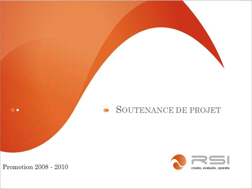 S OUTENANCE DE PROJET 1 Promotion 2008 - 2010