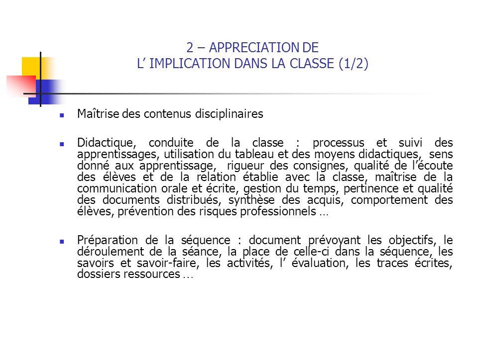 Maîtrise des contenus disciplinaires Didactique, conduite de la classe : processus et suivi des apprentissages, utilisation du tableau et des moyens d