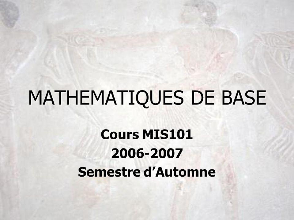 MATHEMATIQUES DE BASE Cours MIS101 2006-2007 Semestre dAutomne