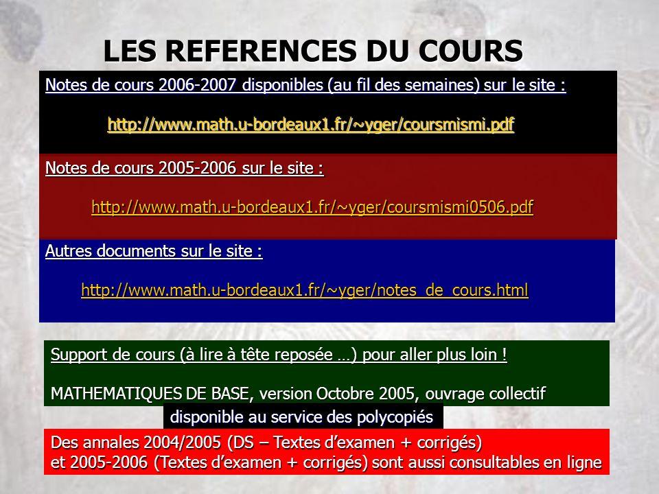 Notes de cours 2006-2007 disponibles (au fil des semaines) sur le site : http://www.math.u-bordeaux1.fr/~yger/coursmismi.pdf http://www.math.u-bordeau