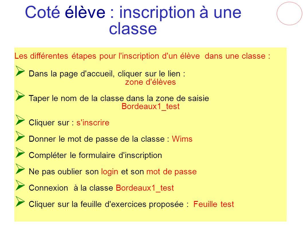 Coté élève : inscription à une classe Les différentes étapes pour l'inscription d'un élève dans une classe : Dans la page d'accueil, cliquer sur le li