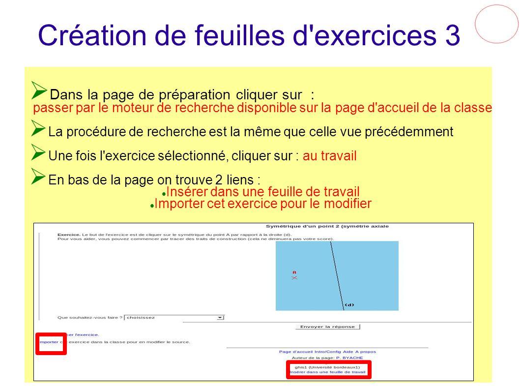 Création de feuilles d'exercices 3 Dans la page de préparation cliquer sur : passer par le moteur de recherche disponible sur la page d'accueil de la