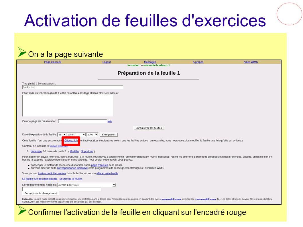 Activation de feuilles d'exercices On a la page suivante Confirmer l'activation de la feuille en cliquant sur l'encadré rouge