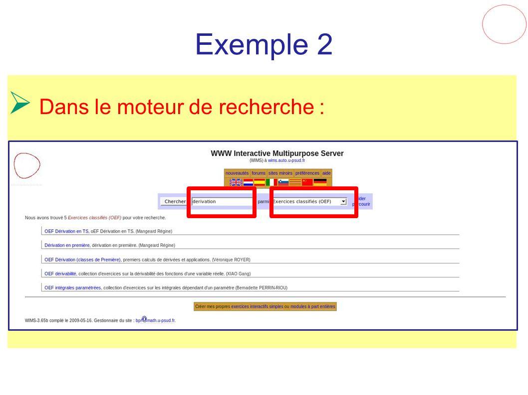Exemple 2 Dans le moteur de recherche :