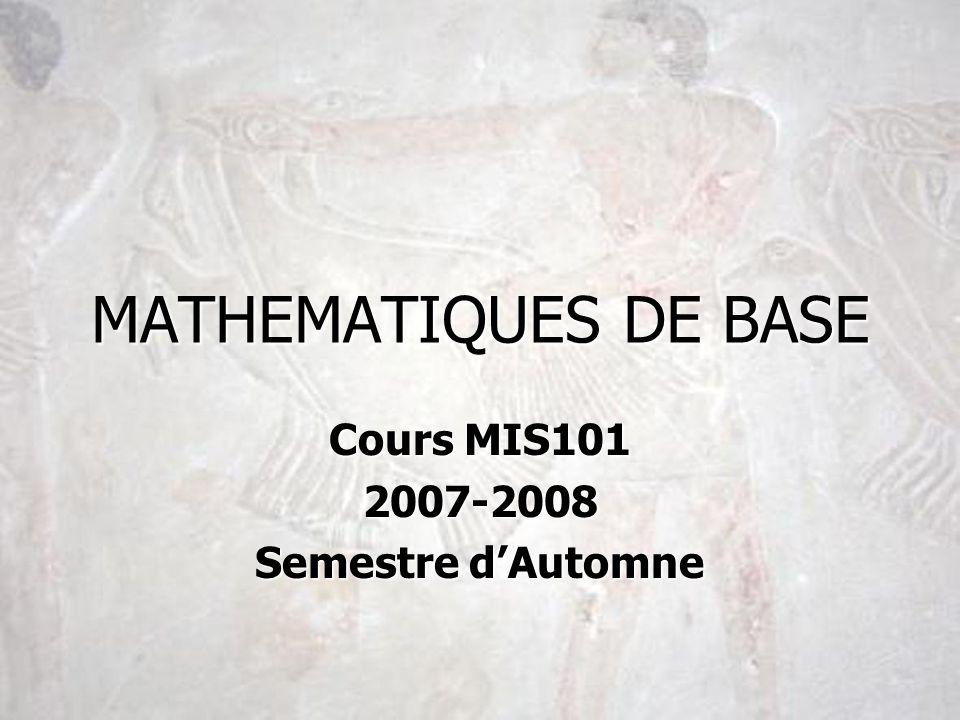 MATHEMATIQUES DE BASE Cours MIS101 2007-2008 Semestre dAutomne