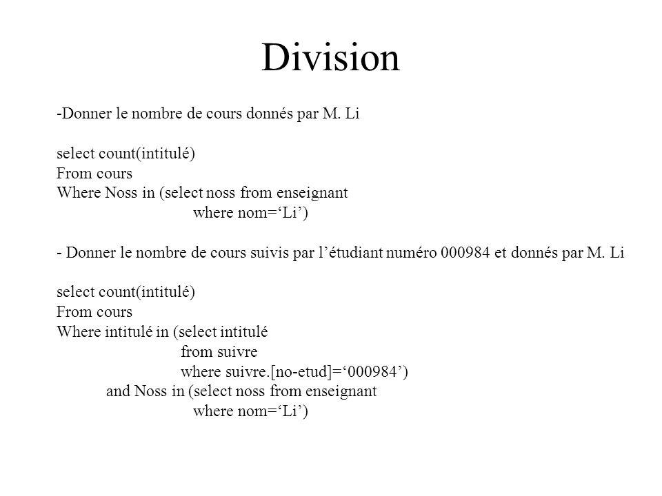 Division -Donner le nombre de cours donnés par M.