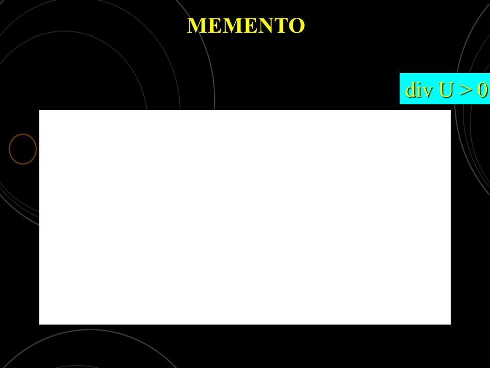 MEMENTO div U = 0