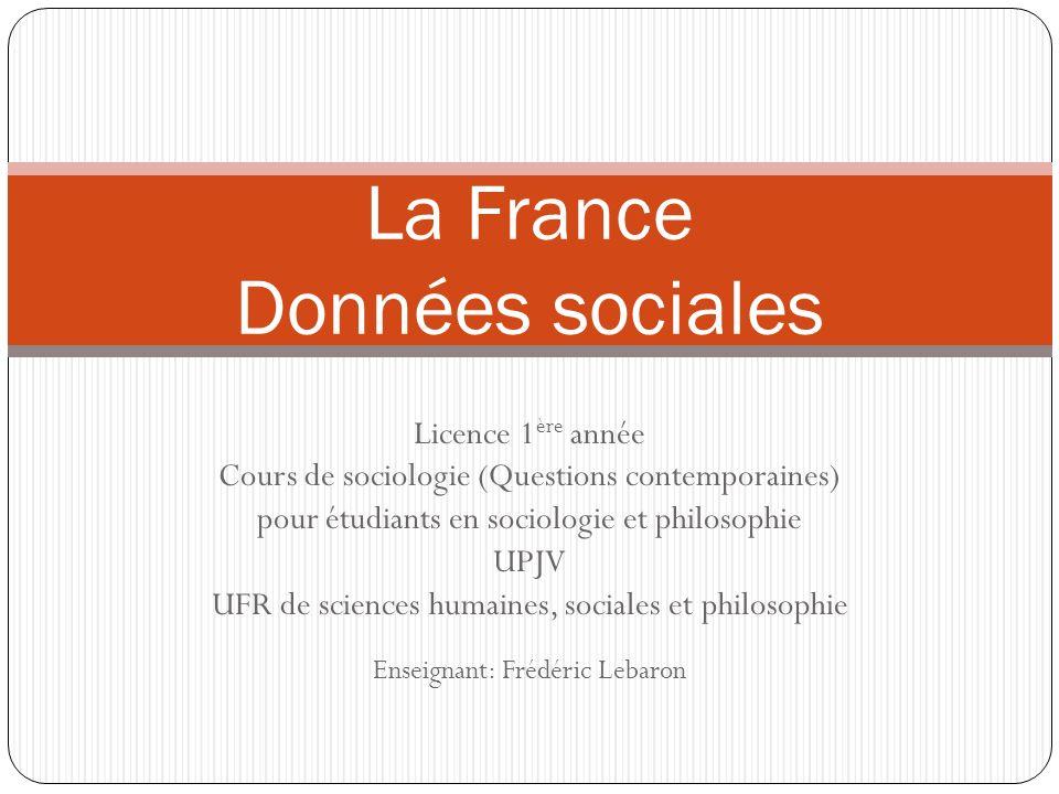 Licence 1 ère année Cours de sociologie (Questions contemporaines) pour étudiants en sociologie et philosophie UPJV UFR de sciences humaines, sociales