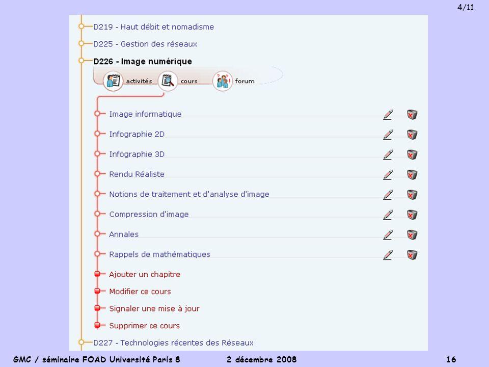GMC / séminaire FOAD Université Paris 8 2 décembre 2008 16 4/11