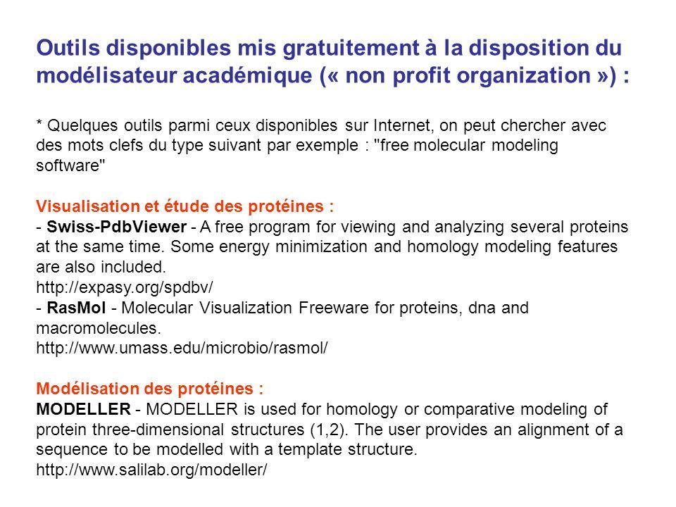 Outils disponibles mis gratuitement à la disposition du modélisateur académique (« non profit organization ») : * Quelques outils parmi ceux disponibl