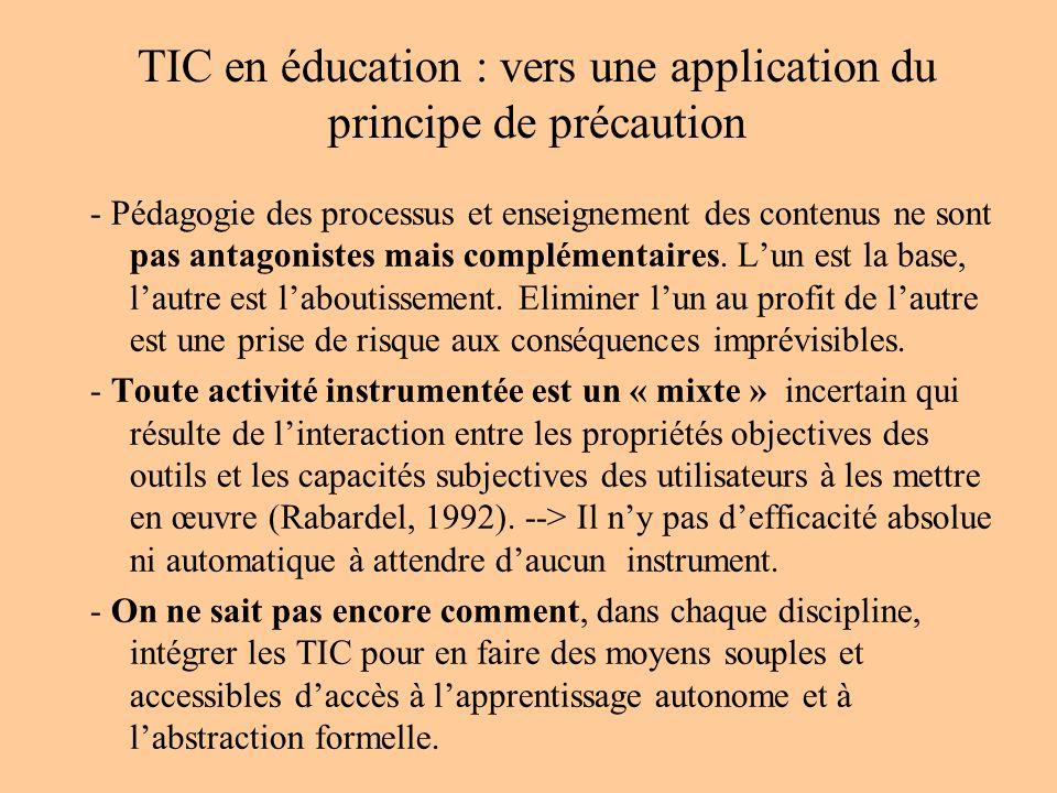 TIC en éducation : vers une application du principe de précaution - Pédagogie des processus et enseignement des contenus ne sont pas antagonistes mais complémentaires.