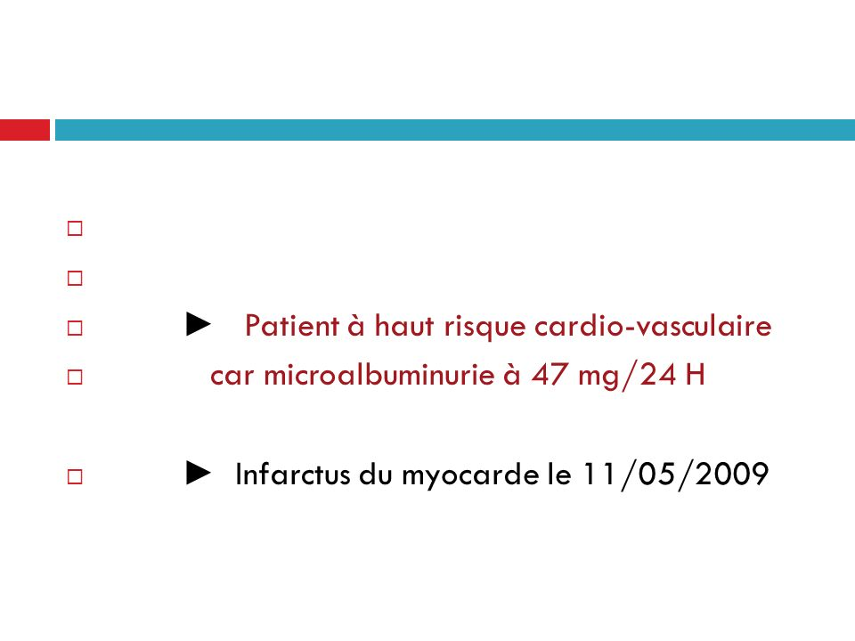 CAS CLINIQUES Mr F, infection par le VIH depuis 1988 68 ans, non fumeur Traité par: KIVEXA®/VIREAD®/PREZISTA®/NORVIR®/ISENTRESS® Cholestérol total: 2,70 g/l HDL-Cholestérol: 0,43 g/l Evaluation du RCV: - Framingham: 23 % - Nombre de FRCV: 1 (âge) Patient à haut risque cardio-vasculaire