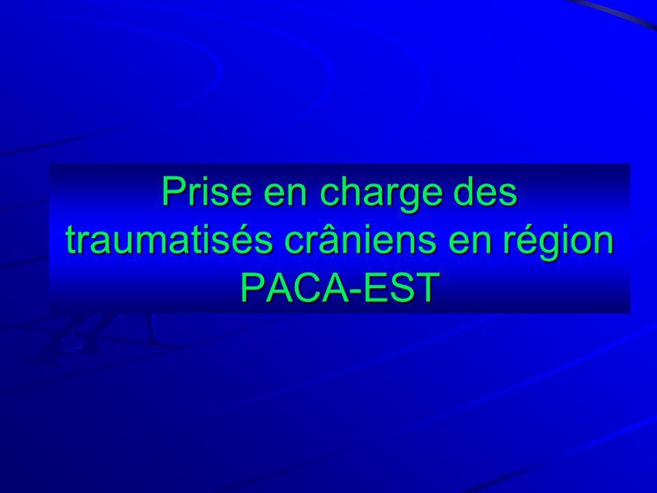 Prise en charge des traumatisés crâniens en région PACA-EST