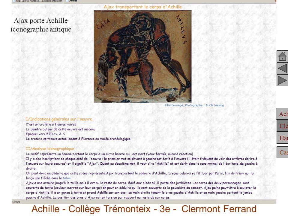 Achille Clélie Hannibal Casting Ajax porte Achille iconographie antique Achille - Collège Trémonteix - 3e - Clermont Ferrand
