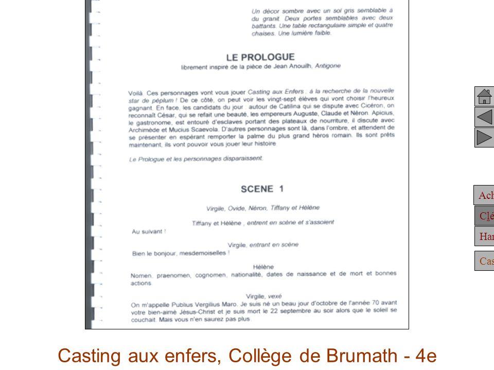 Achille Clélie Hannibal Casting Casting aux enfers, Collège de Brumath - 4e