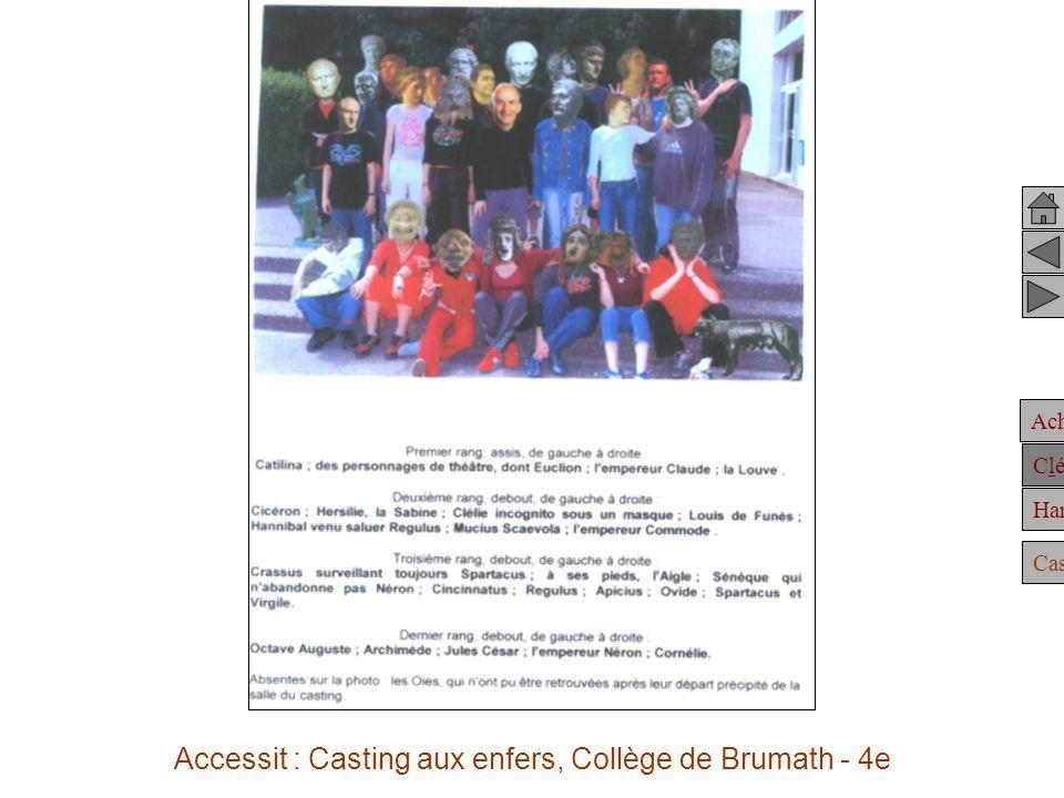 Achille Clélie Hannibal Casting rôles Accessit : Casting aux enfers, Collège de Brumath - 4e