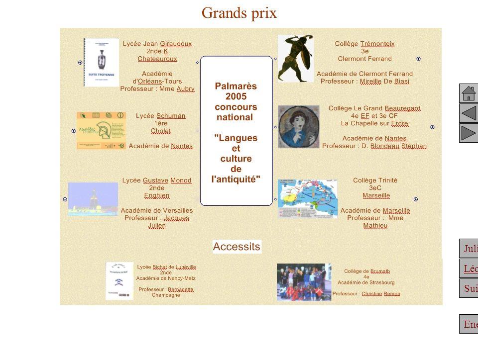 Julien Suite Enée Léonidas Grands prix Achille Clélie Julien et Hypatie