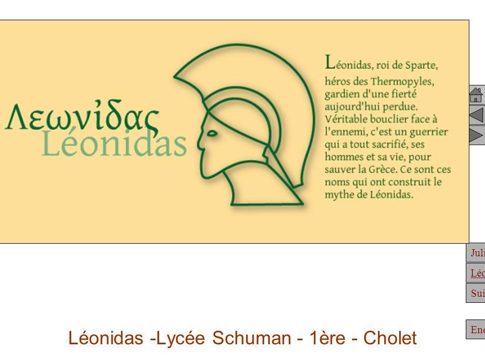 Julien Suite Enée Léonidas Léonidas -Lycée Schuman - 1ère - Cholet