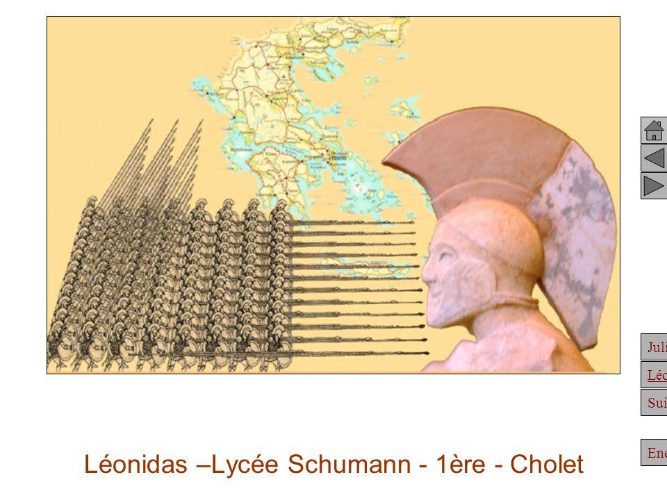 Julien Suite Enée Léonidas Léonidas –Lycée Schumann - 1ère - Cholet