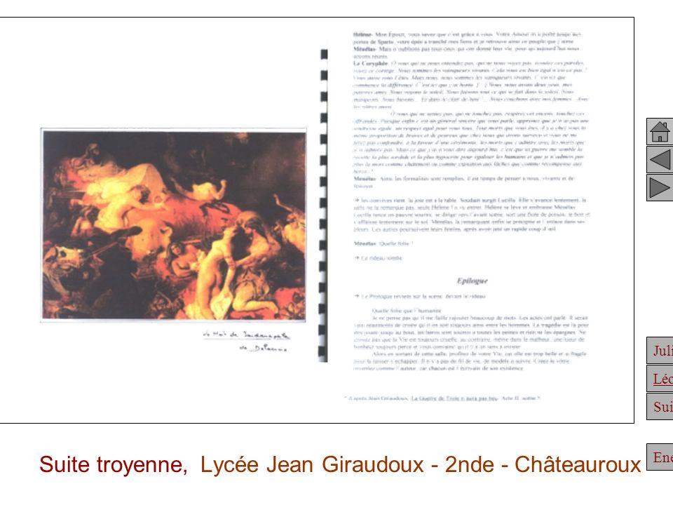 Julien Suite Enée Léonidas Suite troyenne, Lycée Jean Giraudoux - 2nde - Châteauroux