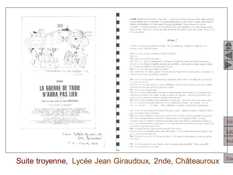 Julien Suite Enée Léonidas Suite troyenne, Lycée Jean Giraudoux, 2nde, Châteauroux