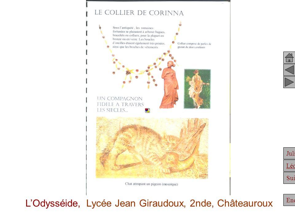 Julien Suite Enée Léonidas LOdysséide, Lycée Jean Giraudoux, 2nde, Châteauroux