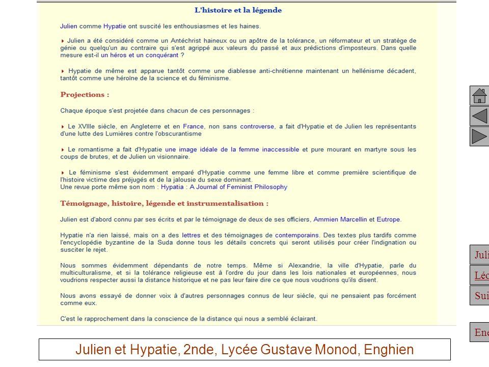 Julien Suite Enée Léonidas Julien et Hypatie, 2nde, Lycée Gustave Monod, Enghien