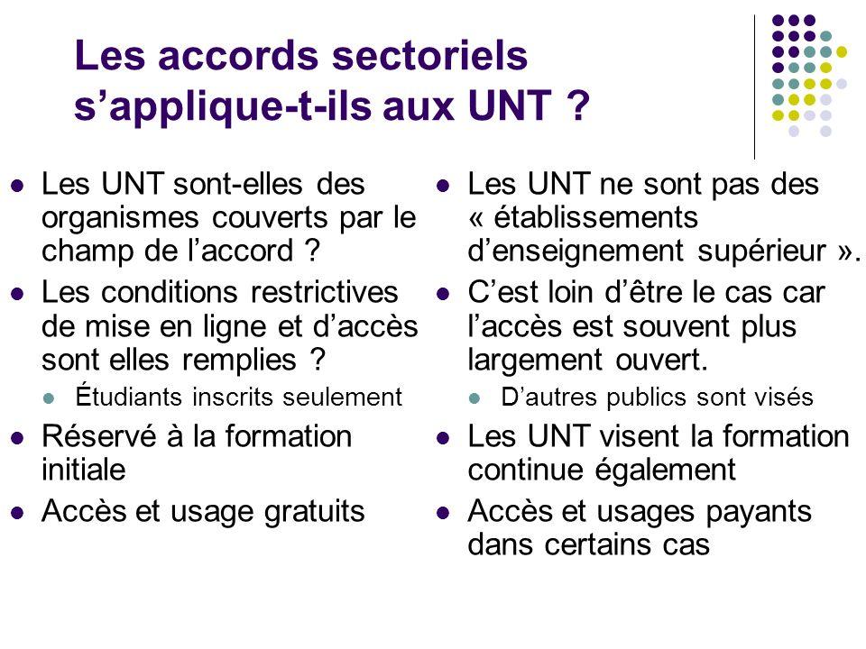 Les accords sectoriels sapplique-t-ils aux UNT .