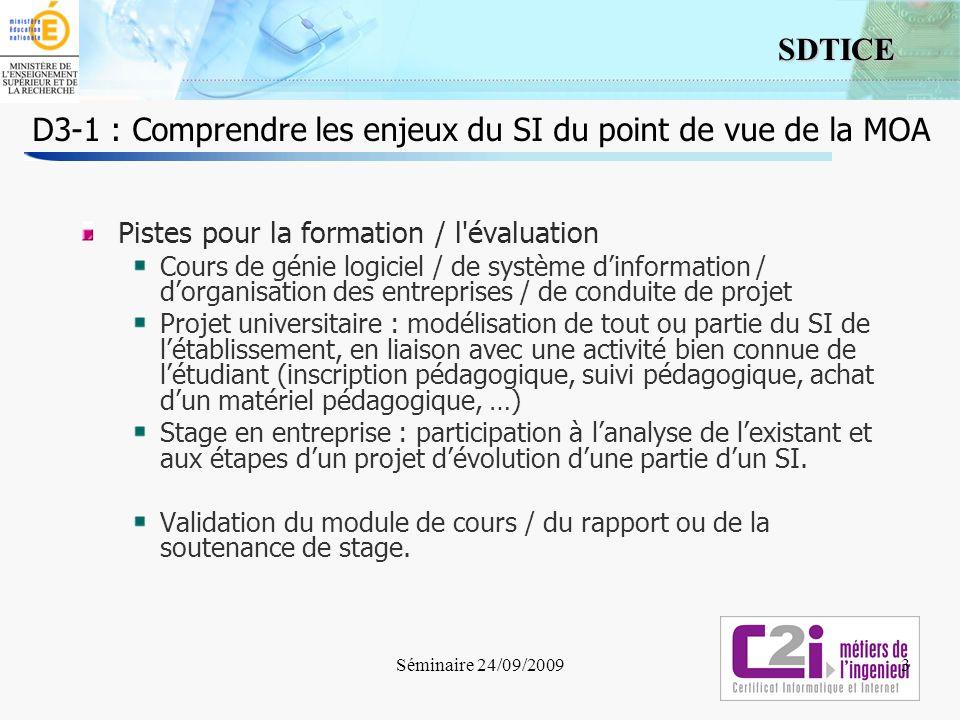 3 SDTICE D3-1 : Comprendre les enjeux du SI du point de vue de la MOA Pistes pour la formation / l'évaluation Cours de génie logiciel / de système din