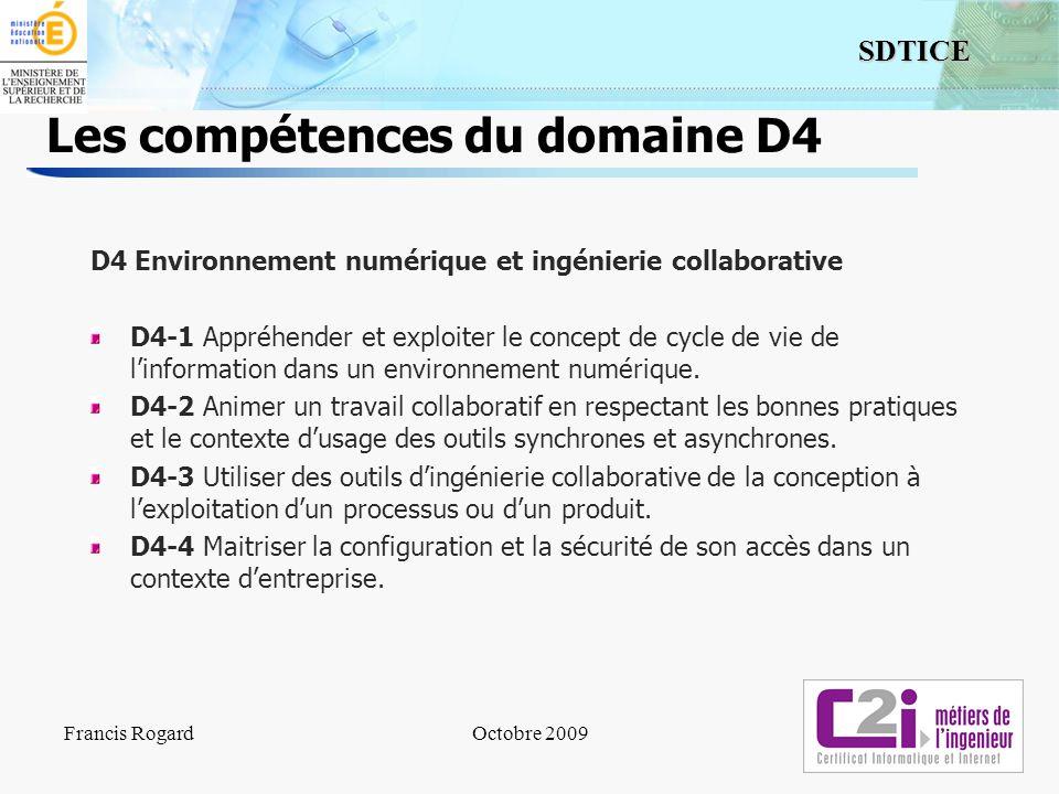 14 SDTICE Les compétences du domaine D4 D4 Environnement numérique et ingénierie collaborative D4-1 Appréhender et exploiter le concept de cycle de vi