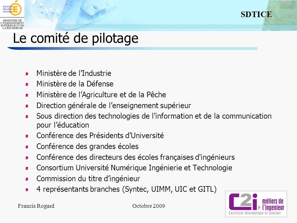 7 SDTICE Le comité de pilotage Ministère de lIndustrie Ministère de la Défense Ministère de lAgriculture et de la Pêche Direction générale de lenseign
