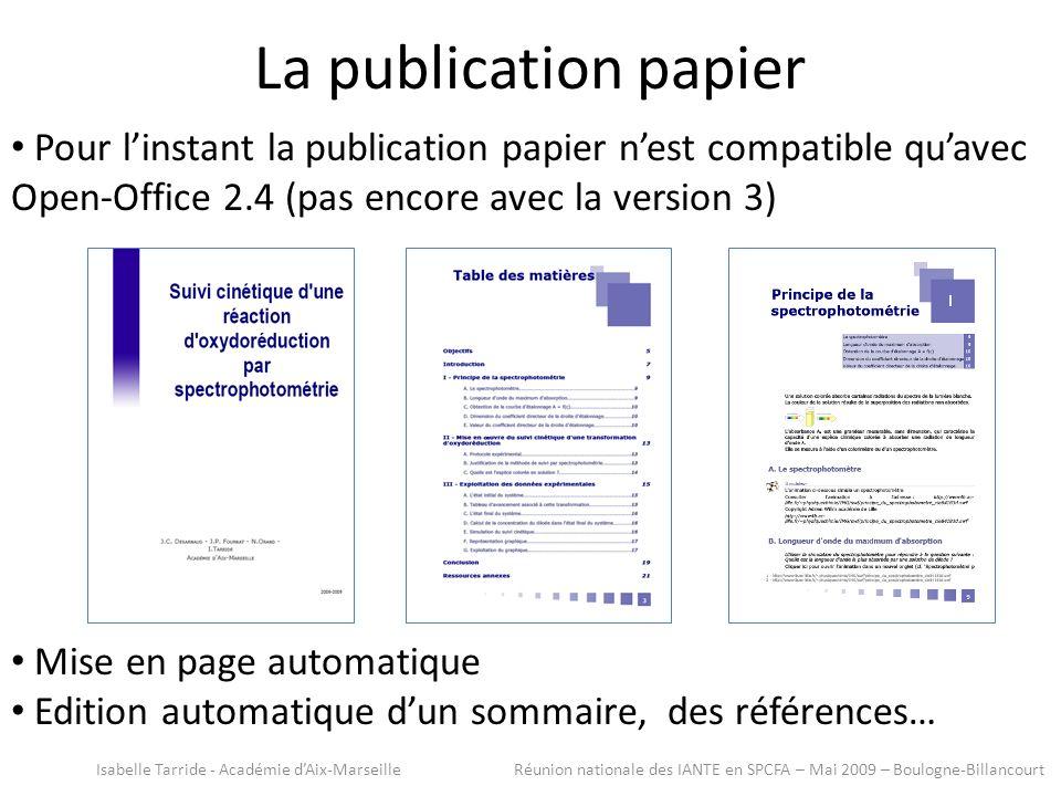 La publication papier Isabelle Tarride - Académie dAix-Marseille Réunion nationale des IANTE en SPCFA – Mai 2009 – Boulogne-Billancourt Pour linstant