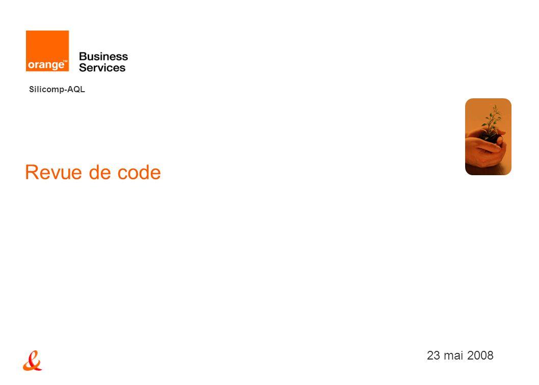 Silicomp-AQL Revue de code 23 mai 2008