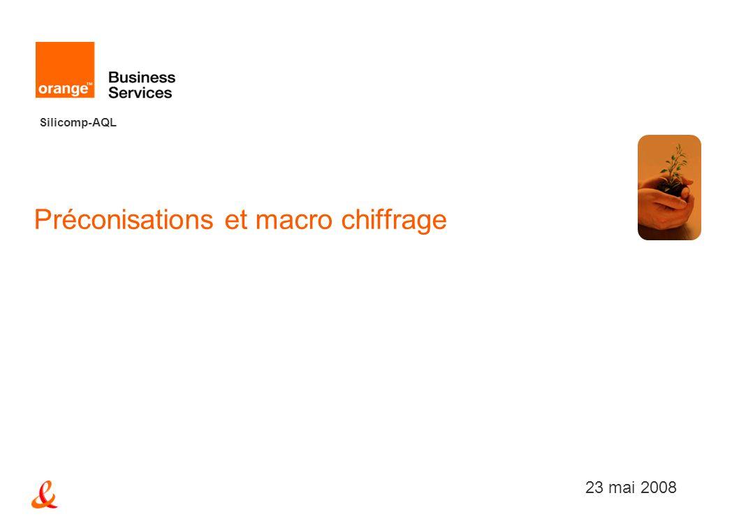 Silicomp-AQL Préconisations et macro chiffrage 23 mai 2008