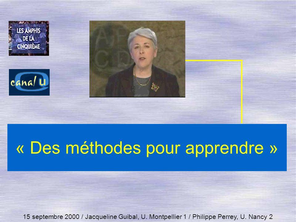 « Des méthodes pour apprendre » 15 septembre 2000 / Jacqueline Guibal, U. Montpellier 1 / Philippe Perrey, U. Nancy 2