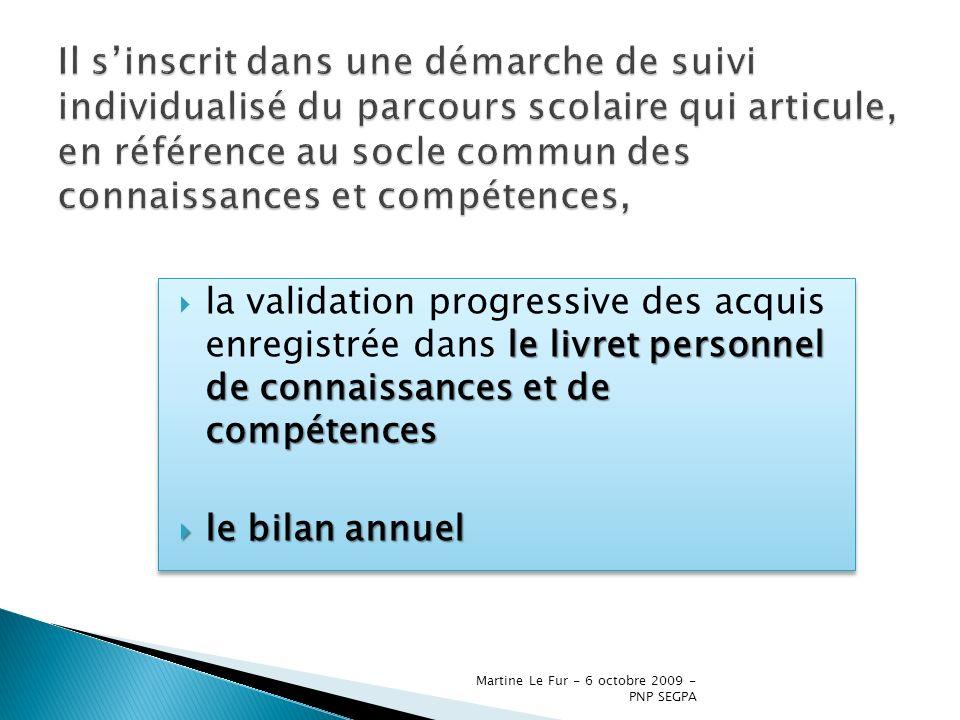 Martine Le Fur - 6 octobre 2009 - PNP SEGPA le livret personnel de connaissances et de compétences la validation progressive des acquis enregistrée da