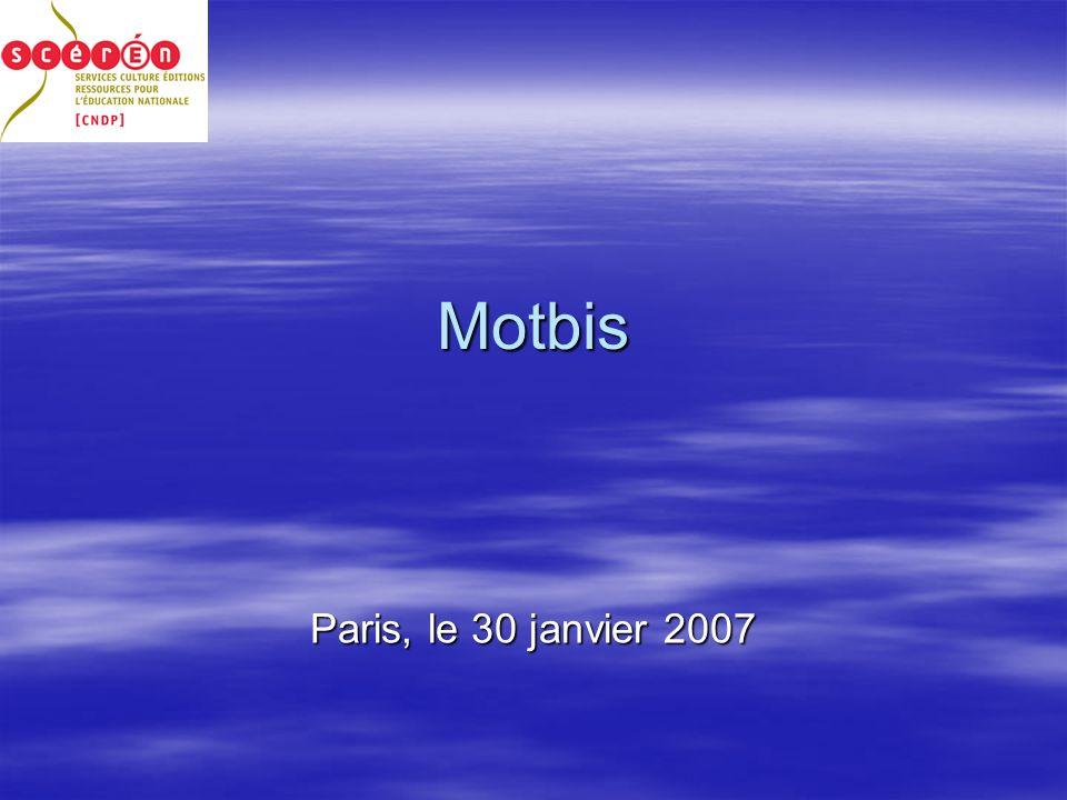 Motbis Paris, le 30 janvier 2007