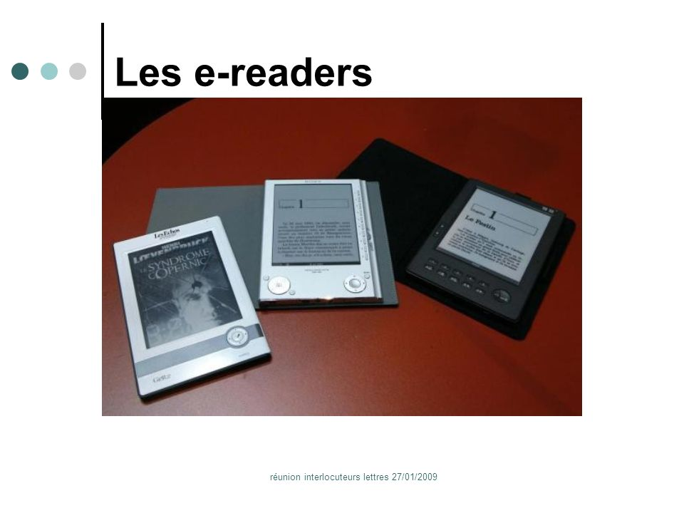réunion interlocuteurs lettres 27/01/2009 Les e-readers