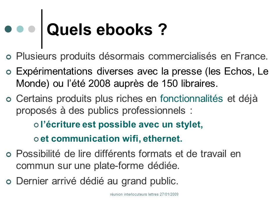réunion interlocuteurs lettres 27/01/2009 Quels ebooks .