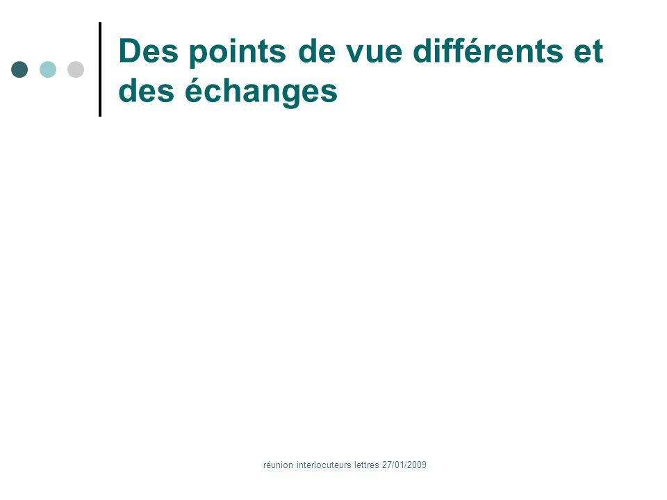 réunion interlocuteurs lettres 27/01/2009 Des points de vue différents et des échanges