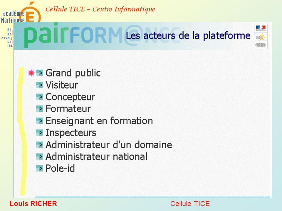 Cellule TICE – Centre Informatique Louis RICHERCellule TICE