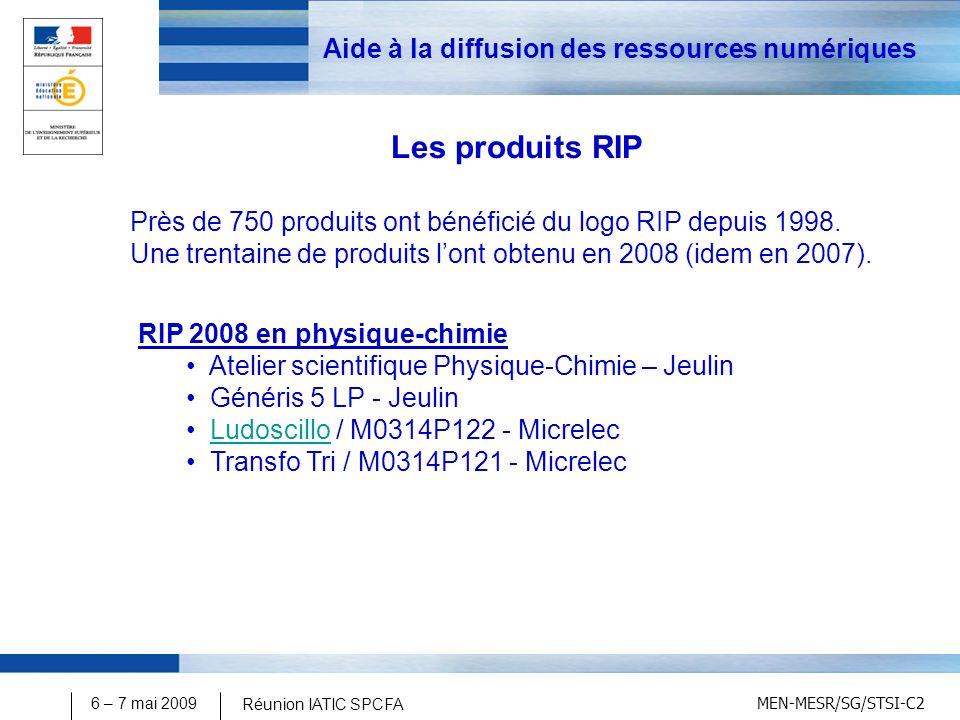 MEN-MESR/SG/STSI-C2 6 – 7 mai 2009 Réunion IATIC SPCFA Aide à la diffusion des ressources numériques Près de 750 produits ont bénéficié du logo RIP depuis 1998.