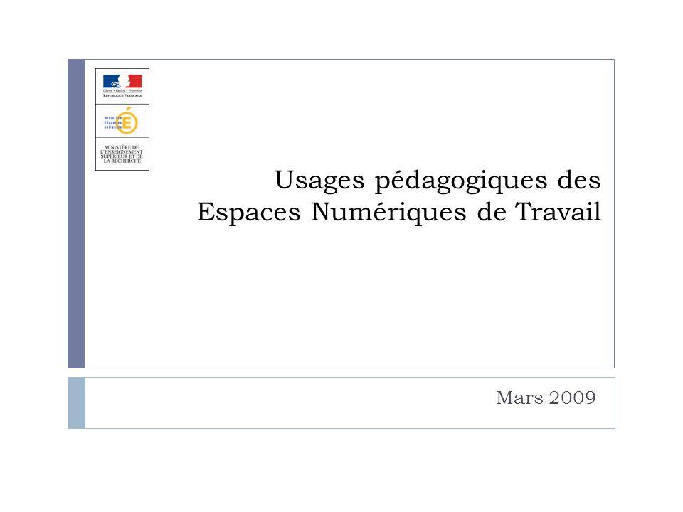 Usages pédagogiques des Espaces Numériques de Travail Mars 2009