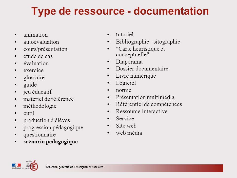 Direction générale de lenseignement scolaire Type de ressource - documentation animation autoévaluation cours/présentation étude de cas évaluation exe