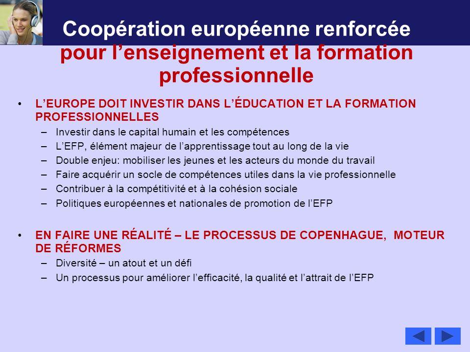 Coopération européenne renforcée pour lenseignement et la formation professionnelle LEUROPE DOIT INVESTIR DANS LÉDUCATION ET LA FORMATION PROFESSIONNE