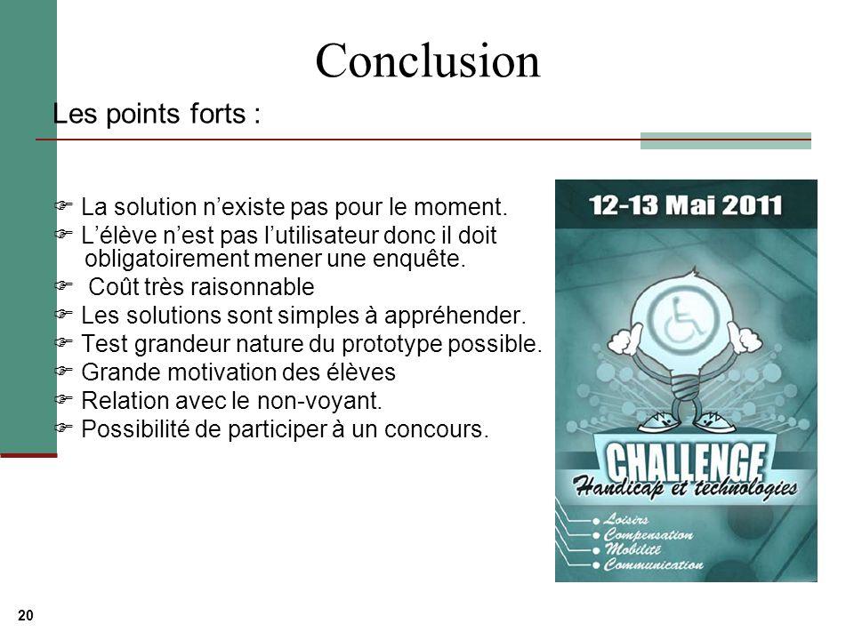 20 Conclusion Les points forts : La solution nexiste pas pour le moment.