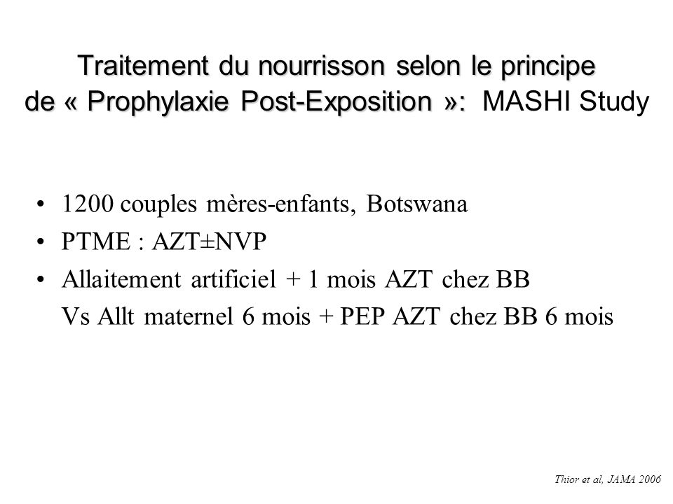 Traitement du nourrisson selon le principe de « Prophylaxie Post-Exposition »: Traitement du nourrisson selon le principe de « Prophylaxie Post-Exposi