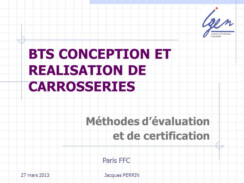 27 mars 2013 Jacques PERRIN - IGEN Compétence : Ensemble de savoirs, savoir-faire et comportements organisés en vue d accomplir de façon adaptée une activité.
