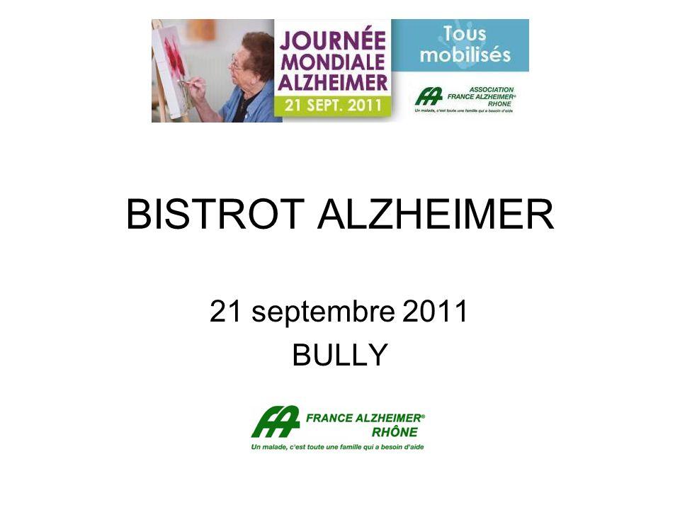 BISTROT ALZHEIMER 21 septembre 2011 BULLY